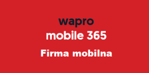 wapro mobile 365 - Firma mobilna - Android